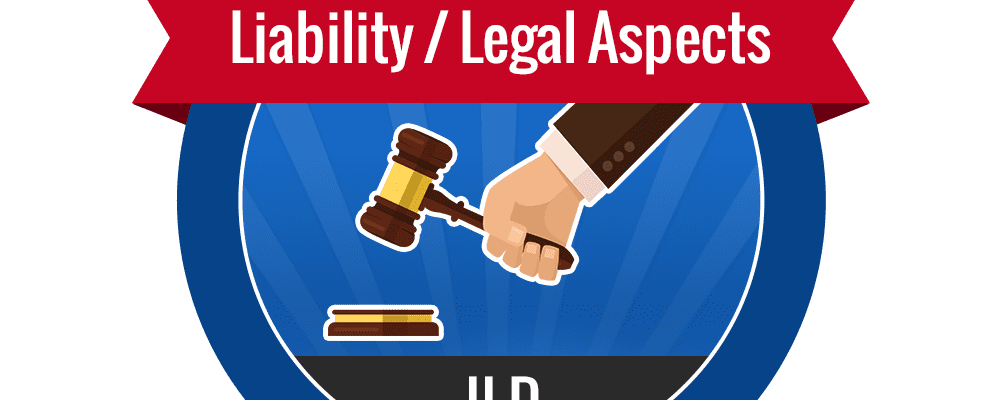 II.D – Liability & Legal Aspects