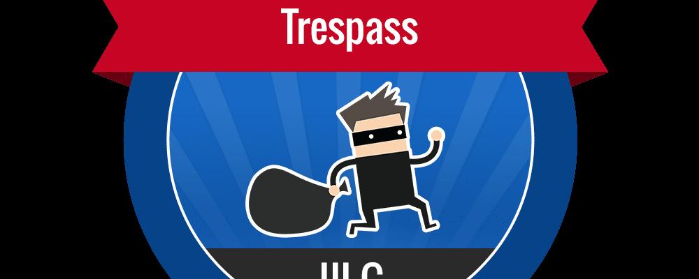III.G – Trespass