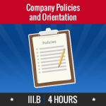 Group logo of III.B – Company Policies and Orientation