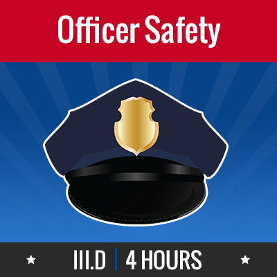 Group logo of III.D – Officer Safety