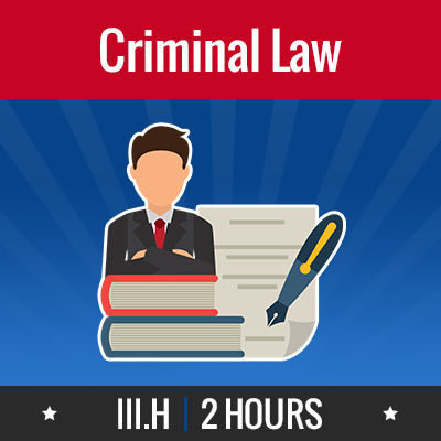 Group logo of III.H – Criminal Law